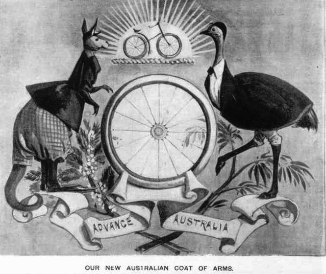 In the lead up to Federation, one newspaper suggested it was cycling that unified the nation, hence the depiction of the bicycle on a proposed coat of arms. Melbourne Punch, August 13, 1896Our_New_Australian_Coat_of_Arms_Melb_Punch_2_January_1896_1_